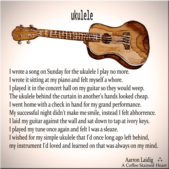 ukulele love poem by Aarron Laidig
